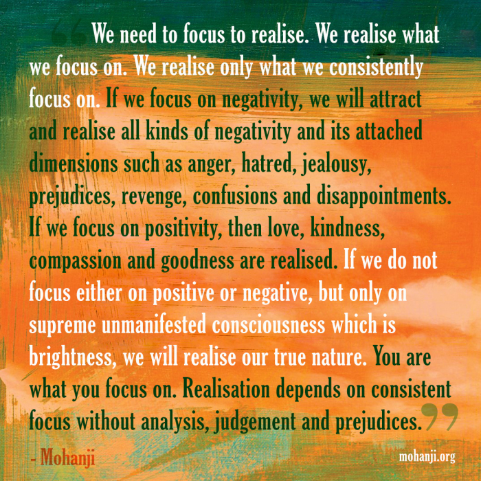 mohanji-quote-we-realise-what-we-focus-on